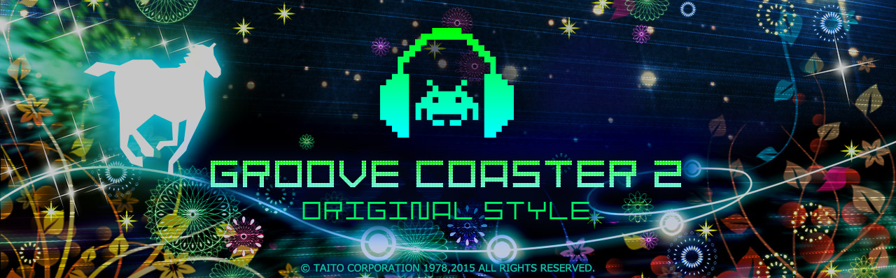 GROOVE COASTER 2 ORIGINAL STYLE