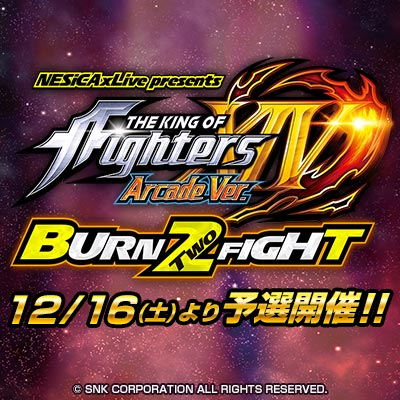 NESiCAxLive presents KOF14AC BURN TWO FIGHT2018